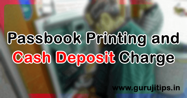 Cash Deposit Charge in Bank