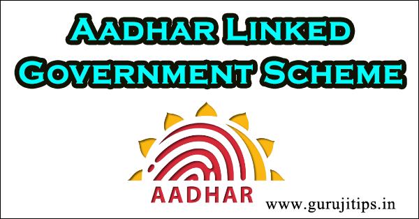 aadhar linked government scheme