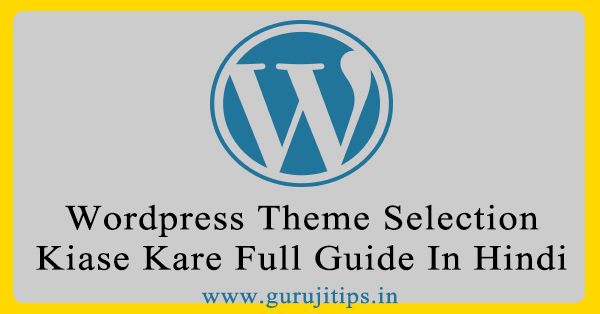wordpress theme selection tips