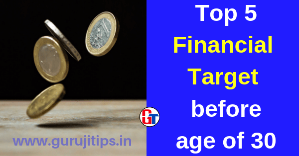Top 5 Financial Target before age of 30