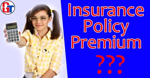 insurance policy premium