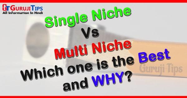 single niche vs multi niche